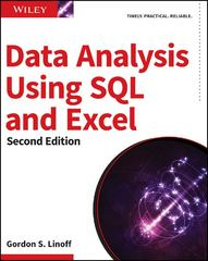 Data Analysis Using SQL and Excel 2nd Edition 9781119021438 111902143X