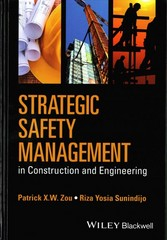Strategic Safety Management in Construction and Engineering 1st Edition 9781118839379 1118839374