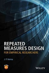 Repeated Measures Design for Empirical Researchers 1st Edition 9781119052715 1119052718