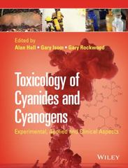 Toxicology of Cyanides and Cyanogens 1st Edition 9781119978534 111997853X