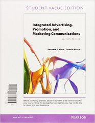 Integrated Advertising, Promotion, and Marketing Communications, Student Value Edition 7th Edition 9780133866438 0133866432