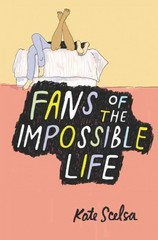 Fans of the Impossible Life 1st Edition 9780062331755 0062331752