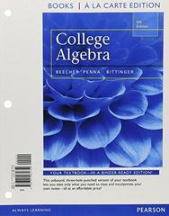 College Algebra, Books a la Carte Edition 5th Edition 9780321981752 0321981758