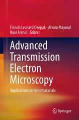 Advanced Transmission Electron Microscopy 1st Edition 9783319151779 3319151770