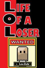 Life of a Loser - Wanted 1st Edition 9781505463828 1505463823