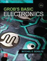 Grob's Basic Electronics 12th Edition 9780073373874 0073373877
