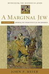 A Marginal Jew: Rethinking the Historical Jesus, Volume V 1st Edition 9780300211900 0300211902