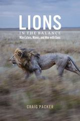 Lions in the Balance 1st Edition 9780226092959 022609295X