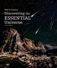 Discovering the Essential Universe 6th Edition 9781464181702 1464181705