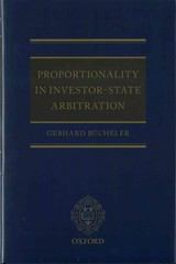 Proportionality in Investor-State Arbitration 1st Edition 9780191036323 0191036323