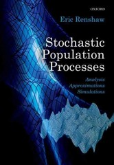 Stochastic Population Processes 1st Edition 9780198739067 0198739060