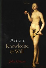 Action, Knowledge, and Will 1st Edition 9780191054631 0191054631