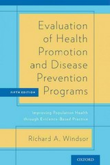 Evaluation of Health Promotion and Disease Prevention Programs 5th Edition 9780190235079 0190235071