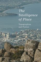 The Intelligence of Place 1st Edition 9781472588678 1472588673