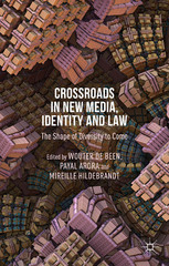 Crossroads in New Media, Identity and Law 1st Edition 9781137491251 1137491256