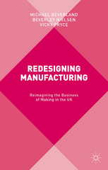Redesigning Manufacturing 1st Edition 9781137465214 1137465212