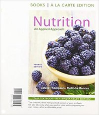 Nutrition 1st Edition 9780133856927 0133856925
