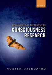 Behavioural Methods in Consciousness Research 1st Edition 9780199688890 0199688893