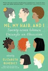 Me, My Hair, and I 1st Edition 9781616204112 1616204117