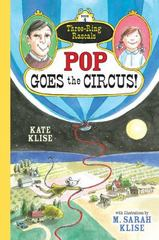 Pop Goes the Circus! 1st Edition 9781616205478 1616205474