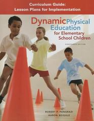 Dynamic Physical Education Curriculum Guide 18th Edition 9780134000404 0134000404