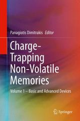 Charge-Trapping Non-Volatile Memories 1st Edition 9783319152905 3319152904