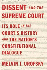 Dissent and the Supreme Court 1st Edition 9780307379405 030737940X