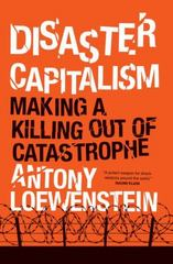 Disaster Capitalism 1st Edition 9781784781156 1784781150