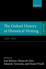 The Oxford History of Historical Writing 1st Edition 9780198738008 0198738005