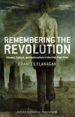Remembering the Revolution 1st Edition 9780191059674 0191059676
