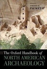 The Oxford Handbook of North American Archaeology 1st Edition 9780190241094 0190241098