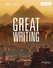 Great Writing Foundations 4th Edition 9781285194981 1285194985