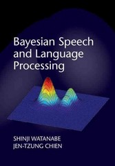 Bayesian Speech and Language Processing 1st Edition 9781107055575 1107055571