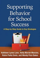 Supporting Behavior for School Success 1st Edition 9781462521418 146252141X