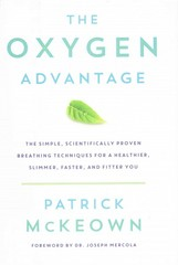 The Oxygen Advantage 1st Edition 9780062349484 0062349481