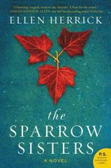 The Sparrow Sisters 1st Edition 9780062386359 0062386352