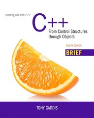 Starting Out with C++ 8th Edition 9780134037325 0134037324