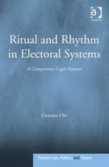 Ritual and Rhythm in Electoral Systems 1st Edition 9781317062479 1317062477