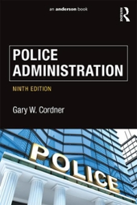 Police Administration 9th Edition 9781138903234 113890323X