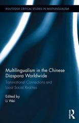 Multilingualism in the Chinese Diaspora Worldwide 1st Edition 9781138794245 1138794244