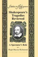 Shakespeare's Tragedies Reviewed 1st Edition 9781433129193 1433129191