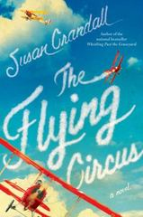 The Flying Circus 1st Edition 9781476772165 1476772169