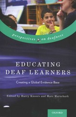 Educating Deaf Learners: Creating a Global Evidence Base 1st Edition 9780190215200 0190215208