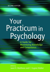 Your Practicum in Psychology 2nd Edition 9781433820007 1433820005