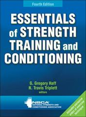 Essentials of Strength Training and Conditioning 4th Edition 9781492514206 1492514209