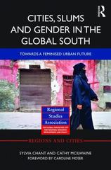 Cities, Slums and Gender in the Global South 1st Edition 9780415721646 0415721644