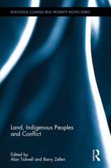 Land, Indigenous Peoples and Conflict 1st Edition 9781138847637 1138847631