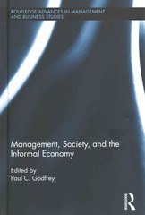 Management, Society, and the Informal Economy 1st Edition 9781138797062 1138797065