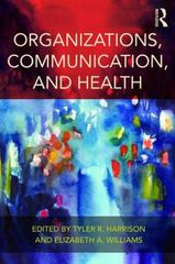 Organizations, Communication, and Health 1st Edition 9781138853096 1138853097