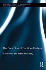 The Dark Side of Emotional Labour 1st Edition 9780415829045 0415829046